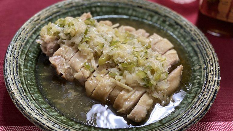 ネギ好きさんへ!台湾・葱油鶏 (ソンユーチー)のレシピ #世界の料理